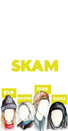 | SKAM | Watercolor + digital fanart / phone lockscreen I did. -1 season, EVA; -2 season, NOORA; -3 season ISAK; -4 season SANA. Each chacarcter was so important & inspiring.