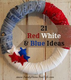 Love the blue jeans and bandanas on this wreath   Family Home and Life: 21 Fourth of July Ideas