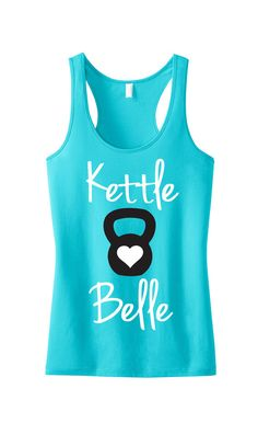 Kettle Belle Workout Tank Top, Aqua or Pink, Workout Clothes, Motivational Workout Tank, kettlebelle Funny Workout Tanks, Workout Humor, Workout Tank Tops, Workout Shirts, Funny Tanks, Gym Shirts, Crossfit Shirts, Workout Attire, Workout Wear