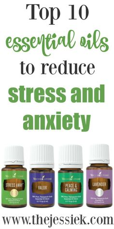 Top 10 Essential Oils to Reduce Stress and Anxiety