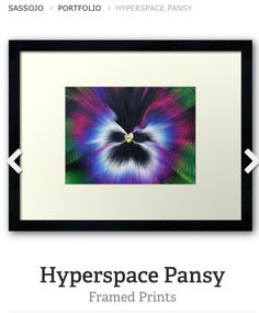 Hyperspace Pansy framed print by SassoJo. Avail to buy at www.redbubble.com/people/SassoJo
