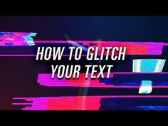 (265) TUTORIAL Glitch Your Text - YouTube