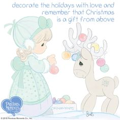 You can always add more love. You can always offer a hug. You can create the happiest holidays of all, one precious moment at a time. Share the gift of love. Precious Moments Quotes, Precious Moments Figurines, Moment Quotes, Birth Of Jesus Christ, Baby Jesus, Remembrance Gifts, Inspirational Verses, Christmas Drawing, Card Sentiments