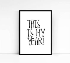 Motivational print this is my year motivational by mixarthouse