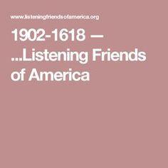 1902-1618 — ...Listening Friends of America