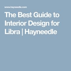 The Best Guide to Interior Design for Libra   Hayneedle