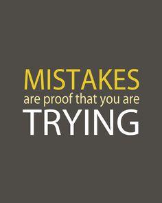 Fehler beweisen nur, dass du es versuchst!