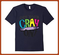Mens Get your cray on teacher shirt - Funny art teacher shirts Small Navy - Careers professions shirts (*Partner-Link)