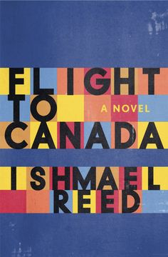 """Flight to Canada"" - a novel by Ishmael Reed"