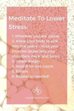 Meditate to lower stress [tipographic] - info from my blog post on why and how to meditate to manage stress and anxiety from beginning techniques like this one to advanced grounding visualization! Click to read now or pin for later!
