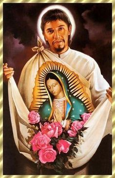Saint Juan Diego - Pray for us. Memorial - December 9 Our Lady of Guadalupe Pray for us.
