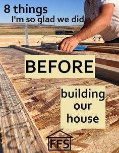 8 things I am glad we did before we started building our house