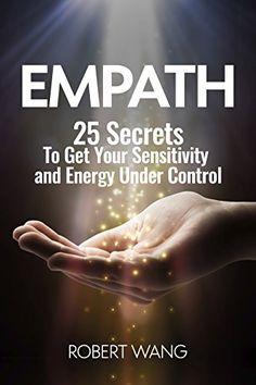 Empath: 25 Secrets To Get Your Sensitivity and Energy Und... https://www.amazon.com/dp/B01MU5S0M3/ref=cm_sw_r_pi_dp_x_e.cDybYBQ63AE