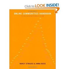 Online Communities Handbook: Building your business and brand on the Web