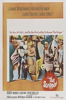 The Stripper (1963) is a drama film about a struggling, aging actress turned stripper and the people she knows, played by Joanne Woodward. It is based on the play A Loss of Roses by William Inge.  This was the feature film debut of director Franklin J. Schaffner, and co-starred Carol Lynley, Robert Webber, and Richard Beymer. Also appearing as Madame Olga was real-life stripper Gypsy Rose Lee.