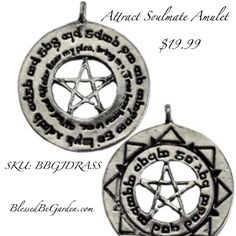 """Attract Soulmate Amulet $19.99 SKU: BBGJDRASS  This pendant presents an open pentagram in the center, with a wide circle exterior engraved with a spell for drawing your soul mate to you. No cord. Pewter. 1 1/4""""  http://blessedbegarden.com/Jewelry/Amulets-and-Talismans/Magick-Symbols-and-Totems/Draw-Soul-Mate-Spell.html  #wicca #witchcraft #pagan #occult #neopagan #grunge #blessedbegarden #metaphysical #metaphysicalstore #magick #magickal #rituals #moonchild #blessedbe #god #goddess #witch…"""