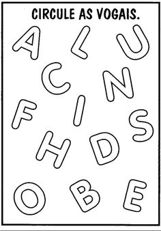Atividades com Vogais - Circule as vogais English Worksheets For Kindergarten, Worksheets For Kids, Preschool Learning Activities, Preschool Crafts, Homeschool, Teaching, Writing, Jesus Loves, Kauai
