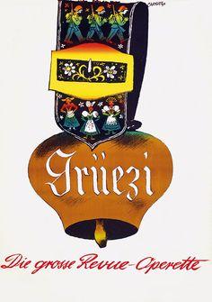 Alois Carigiet, Grüezi Fürstentum Liechtenstein, Swiss Chalet, Fresh Milk, Poster Ads, My Heritage, Say Hello, Travel Posters, Vintage Posters, Illustrators