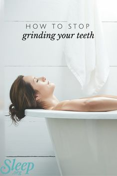 Follow these tips to stop grinding your teeth while you sleep. | Sleep.org