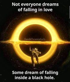 Falling in BlackHole is better!!