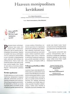 Patela - Herukka - Rajakylä -aluelehteen keväällä 2016 kirjoittamani juttu. Klikkaamalla Käy sivustossa -painiketta juttu näkyy tarkasti.