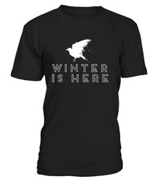 Winter Is Here T-Shirt Raven