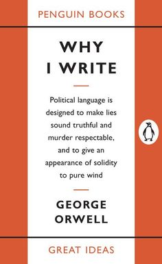 'Why I Write' by George Orwell