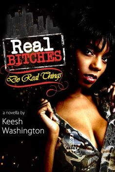 Real Bitches Do Real Things, http://www.amazon.com/dp/B00GKVV3OA/ref=cm_sw_r_pi_awd_C8VGsb1KTPE1V