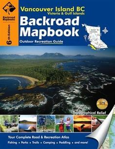 Vancouver Island, Victoria & Gulf Island Backroad Mapbook - Maps and Atlases, Local Interest