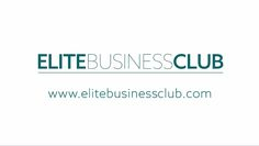 Elite Business Club el primer Club de Negocios Privado y virtual de las personas influyentes del mundo de habla hispana.