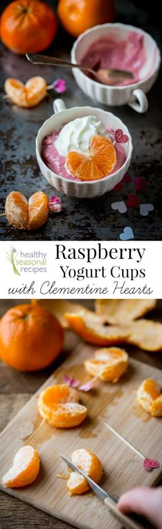raspberry yogurt cups with clementine hearts {gluten-free and no added sugar} | These pretty pink raspberry yogurt cups are a candy-free way to celebrate Valentine's Day and have no added sugar. They are topped off with naturally sweet clementine hearts put