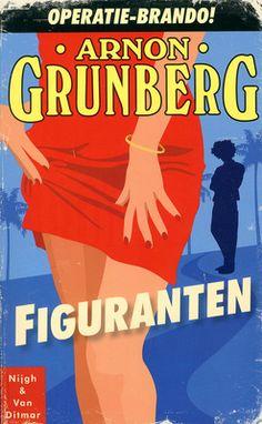 Figuranten - Arnon Grunberg  http://zoeken.muntpunt.bibliotheek.be/detail/Arnon-Grunberg/Figuranten/Boek/?itemid=|library/marc/vlacc|9214055
