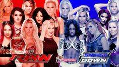 Raw - Summer Rae Nia Jax Lana Paige Alicia Fox Sasha Banks Charlotte & Dana Brooke  Smackdown- Maryse Alexa Bliss Carmella Eva Marie Naomi Becky Lynch & Natalya