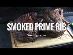 Smoked Prime Rib (recipe and video) How to cook the ultimate Smoked Prime Rib for any special occasion. Full recipe plus a video tutorial on cooking prime rib in a smoker. Also includes wine pairing recommendations. Smoked Prime Rib, Prime Rib Roast, Smoked Ribs, Cooking Pork Roast, Cooking Prime Rib, Cooking Ribs, Smoker Cooking, Cooking Turkey, Prim Rib Recipes
