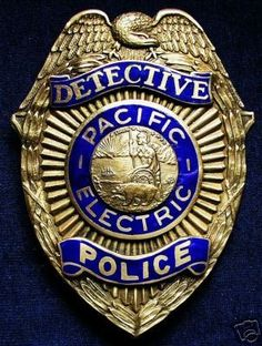 US State of California, Pacific-Electric Police Department Detective Badge Security Badge, Law Enforcement Badges, Badge Holders, Cops, Porsche Logo, Detective, Mystery, Police Badges, Patches