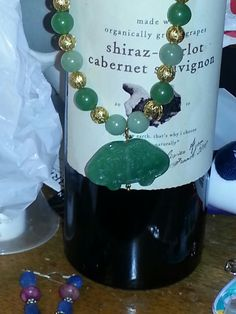Same with the necklace.  I wore it now it is mine.  Keith, the wine is safe because it is a merlot. Maybe that is.