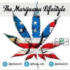 The Marijuana Lifestyle #Marijuana #PotUp