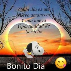 Beautiful Day Quotes, Good Day Quotes, Good Morning Quotes, Good Morning Messages, Good Morning Good Night, Spanish Memes, Spanish Quotes, Snoopy Pictures, Gato Gif