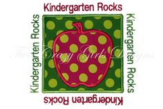 Two Crazy Girls - Kindergarten Rocks (could leave out text and just have the apple patch)