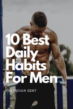 10 Best Daily Habits For Men
