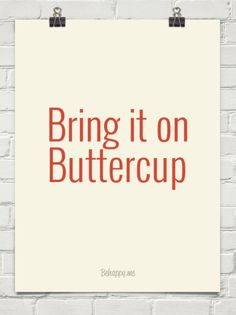 Bring it on buttercup #54723