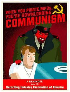 """anti file sharing poster, """"downloading communism"""""""