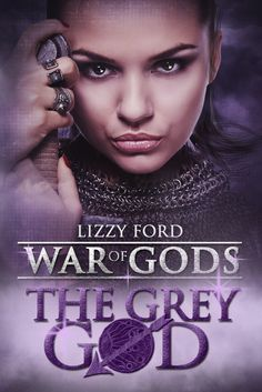 The Grey God Book IV War of Gods, by Lizzy Ford ($2.99)