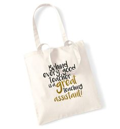 New to FloxCreative on Etsy: Behind every good teacher is a great teaching assistant! Tote bag gift end of year leaving school gold present quote slogan book cute 227 (7.99 GBP)