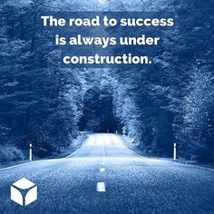 """""""The road to success is always under construction."""" -Lily Tomlin #quotes #quoteoftheday"""