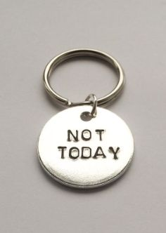 Awesome Game of Thrones Gifts for Him: Not TodayKeychain by Blue Hawk Designs @ Etsy
