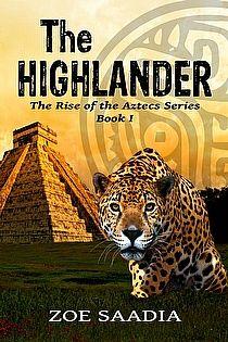 Download this Aztec adventure - The Highlander by Zoe Saadia - a great ebook deal via eBookSoda: 75% OFF! 99c / 77p today http://www.ebooksoda.com/ebook-deals/the-highlander-the-rise-of-the-aztecs-series-book-1-by-zoe-saadia