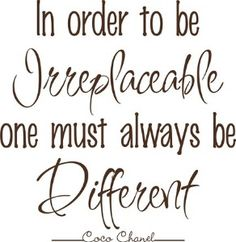 Be Irreplaceable