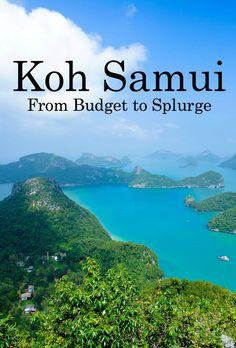 Koh Samui, Thailand: From Budget to Splurge