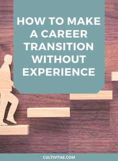 Tips on how to make a career transition even though you don't have the experience it asks for in the job description. Career Transition Tips   career transition plan   career transition coach